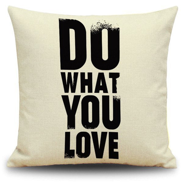 Pillows - Do What You Love Pillow