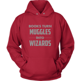 Muggles Into Wizards