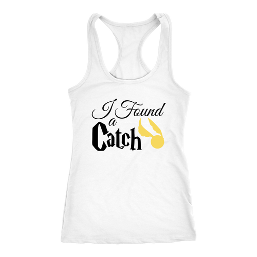 I Found a Catch (Tank, Tee, Hoodie)