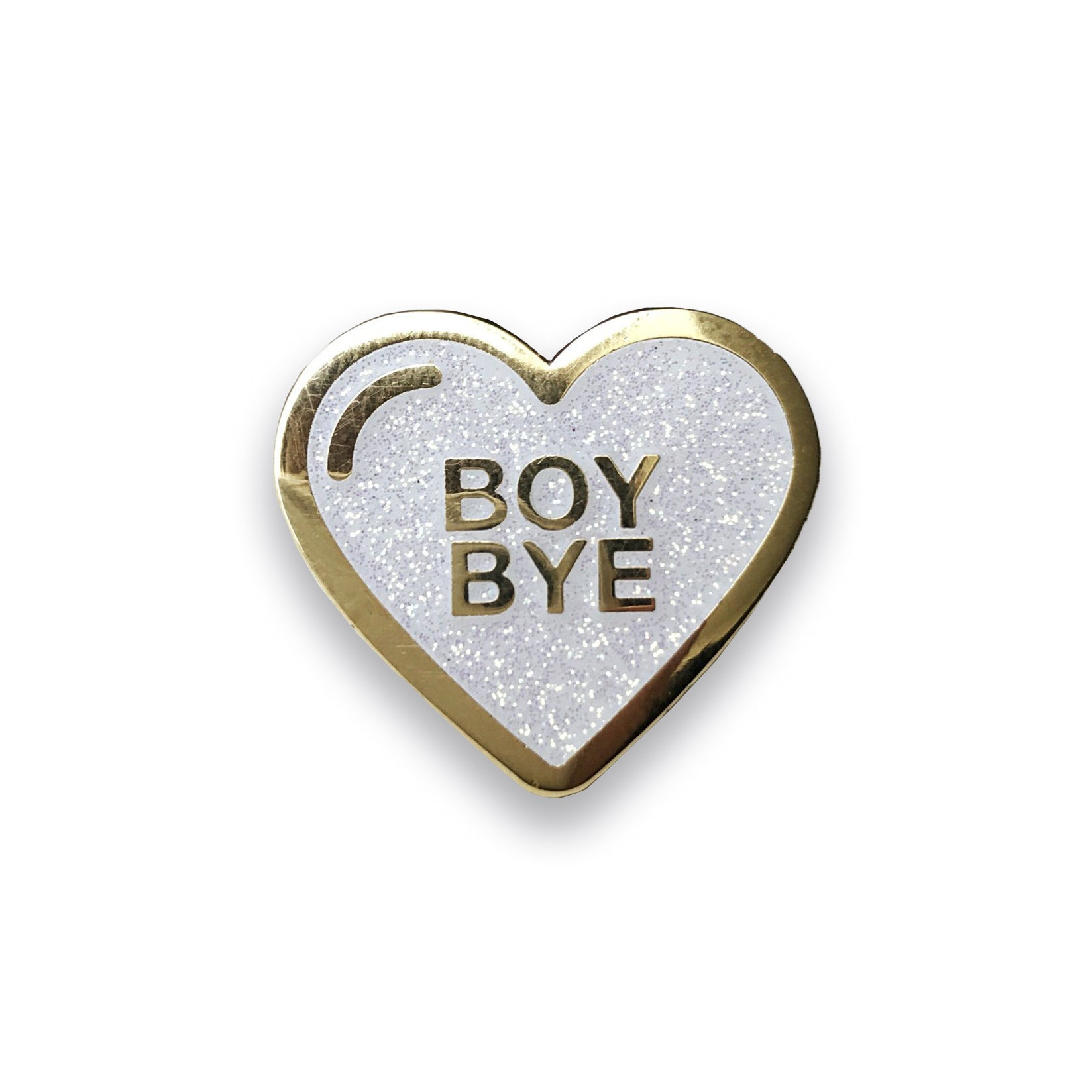 Boy Bye White Glitter Lapel Pin Sad Truth Supply
