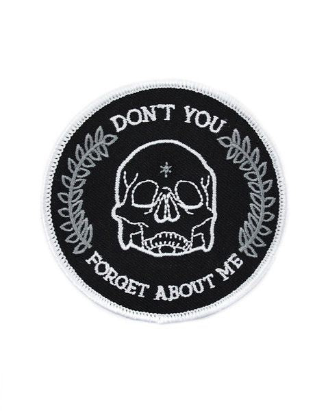 Don't You Forget About Me - Iron on Patch