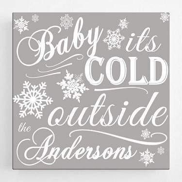 Baby It's Cold Outside Christmas Canvas Sign - Fine Gifts La Bella Basket Company