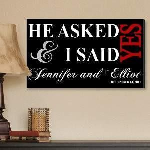 He Asked and I Said Yes Canvas - Fine Gifts La Bella Basket Company