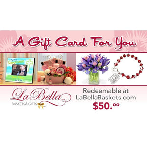 La Bella Baskets Gift Cards for gifts - Fine Gifts La Bella Basket Company