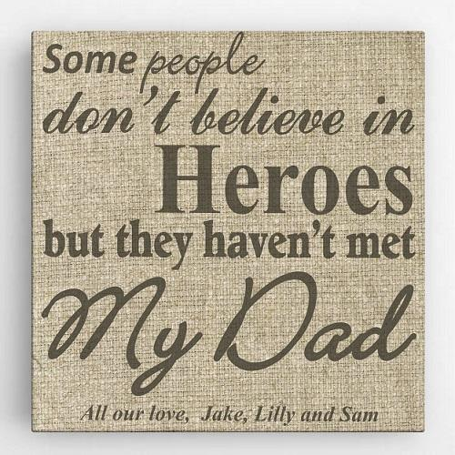 My Dad My Hero Canvas Sign - Fine Gifts La Bella Basket Company