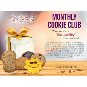 Cookie Club Membership - Fine Gifts La Bella Basket Company