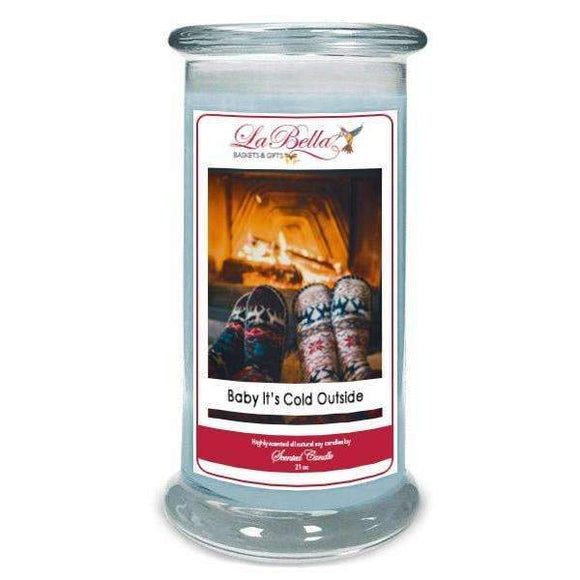 Baby It's Cold Outside Scented Soy Candle - Fine Gifts La Bella Basket Company