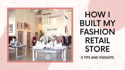 How I Built My Fashion Retail Store: 5 Tips