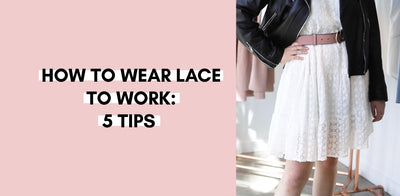 How To Wear Lace To Work: Tips From The Designer