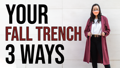 How To Style Your Fall Trench 3 Ways