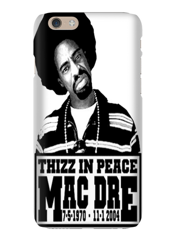 Mac Dre Thizz In Peace RIP Hip Hop Phone Case