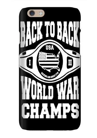 Back To Back World War Champs USA Phone Case