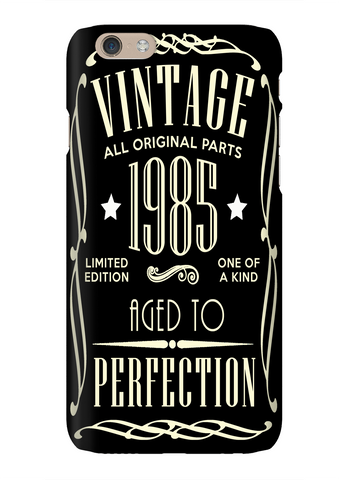 Born 1985 Aged To Perfection Vintage Phone Case