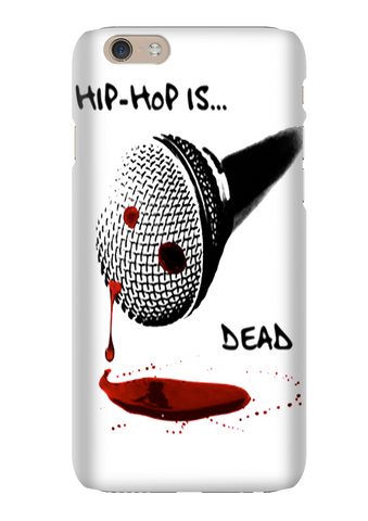 Hip Hop Is Dead Rap Hip Hop Phone Case
