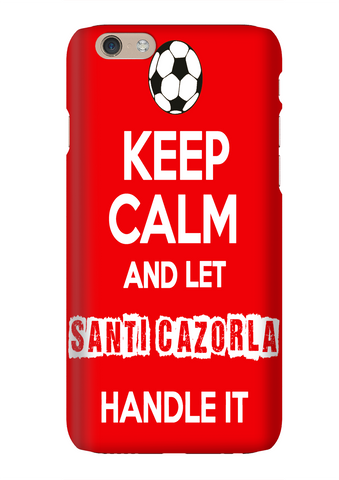 Keep Calm And Let Santi Cazorla Handle It Arsenal Soccer Phone Case