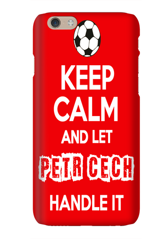 Keep Calm And Let Petr Cech Handle It Arsenal Soccer Phone Case