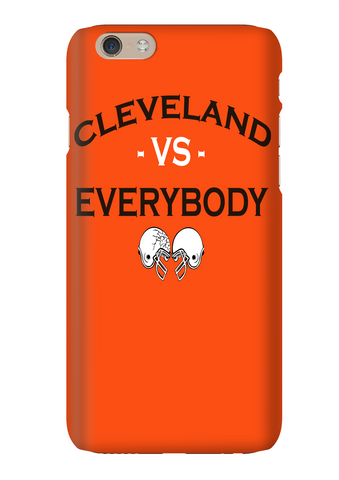 Cleveland Vs Everybody Football Phone Case
