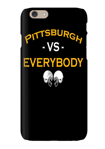 Pittsburgh Vs Everybody Football Phone Case