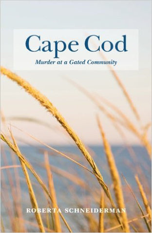 Cape Cod: Murder in a Gated Community