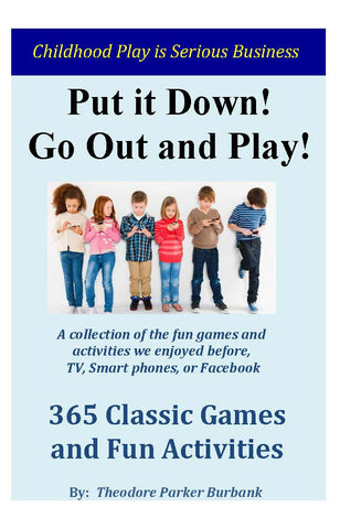 Put it Down and Go Out and Play! - Download