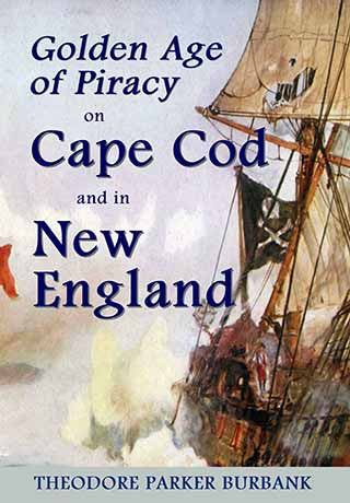 Golden Age of Pirates in New England