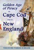 Pirates on Cape Cod and in New England