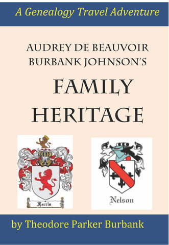 Audrey de Beauvoir Burbank/Johnson's Family Heritage