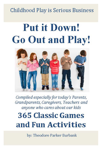 Put it Down! Go Out and Play! - Download