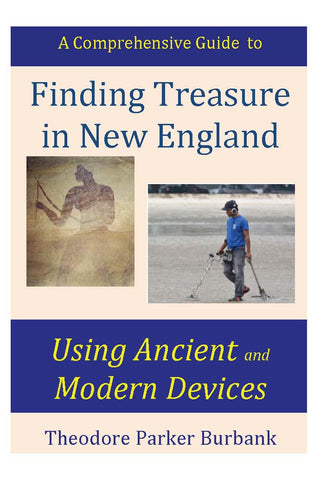 Finding Treasure in New England - Using ancient and modern technologies