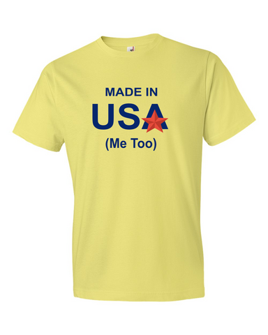 Made in the USA - Me Too - Lady's T