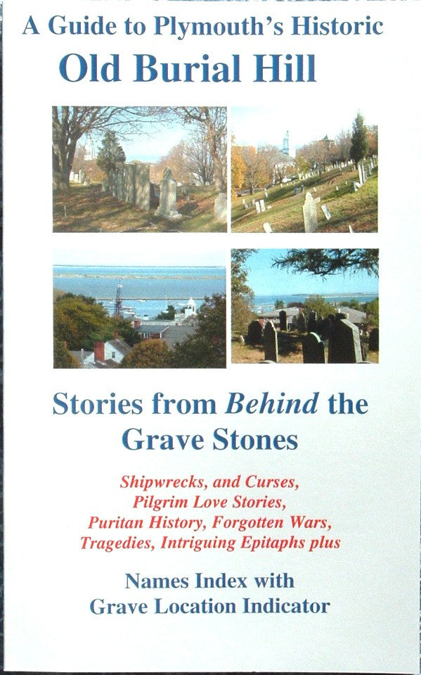 A Guide to Plymouth's Historic Burial Hill