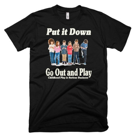 Put it Down - Go Out and Play