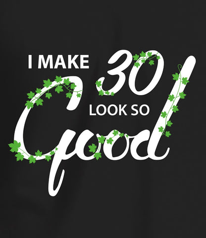 Make-30-Look-Good