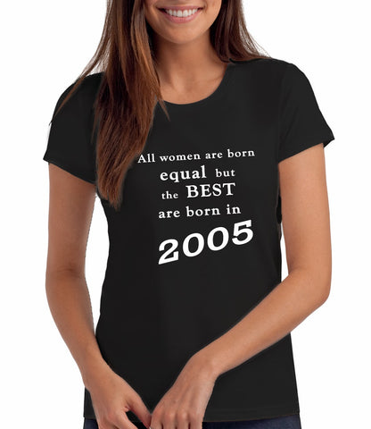 Best Women are Born in 2005 - 16th Birthday T Shirt