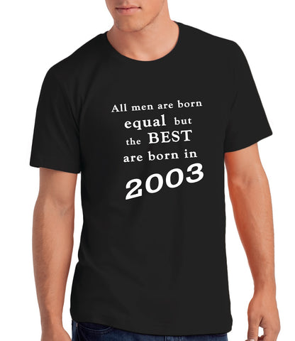 Best Men are Born in 2003 - 18th Birthday T Shirt