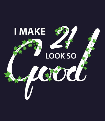 Make-21-Look-Good