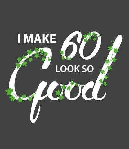 Make-60-Look-Good