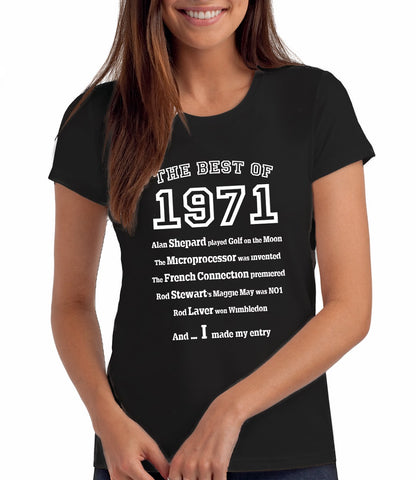 The Best of 1971 - 49th Birthday T Shirt for Women