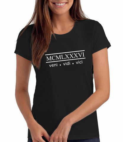 Veni Vidi Vici 1986 - 34th Birthday T Shirt for Women