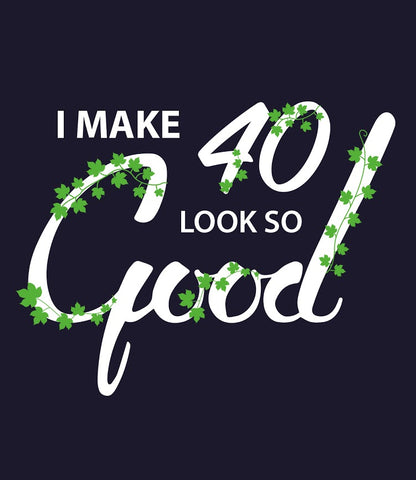 Make-40-Look-Good