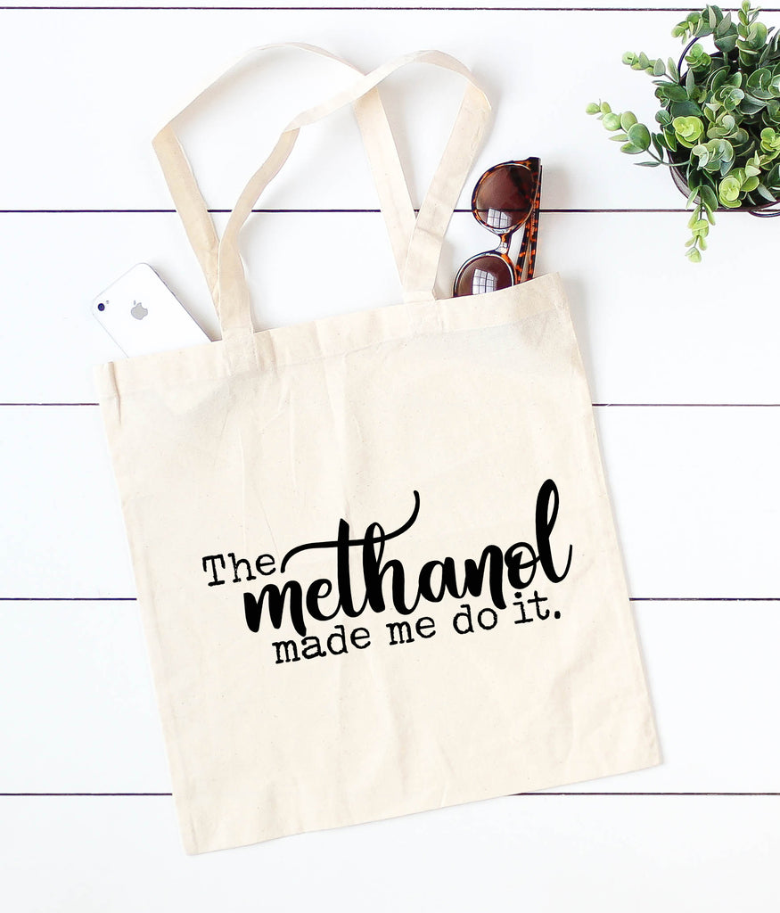The Methanol Made Me Do It - Natural Canvas Tote Bag