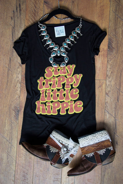 'Stay Trippy Little Hippie' Tee Shirt - Saddles & Lace - New western and southwest inspired clothing, bags, and accessories for women