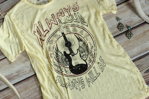 Always Loud, Always Will Be Yellow Tee - Saddles & Lace - New western and southwest inspired clothing, bags, and accessories for women