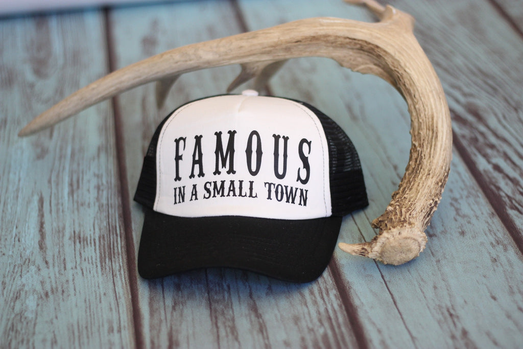 Famous In A Small Town - Trucker Hat - Saddles & Lace - Hats & Headbands - 1