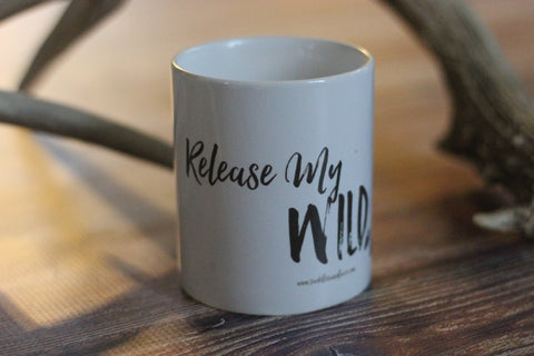 'Release My Wild Soul' Coffee Cup