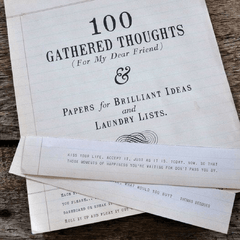 100 Gathered Thoughts (For My Dear Friend) Notepad