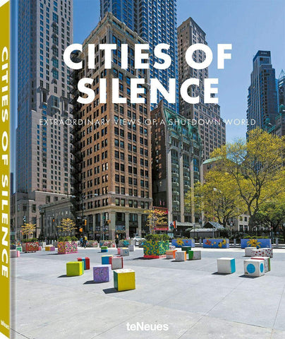 Cities of Silence: Extraordinary Views of a Shutdown World