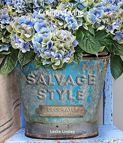 Country Living Salvage Style