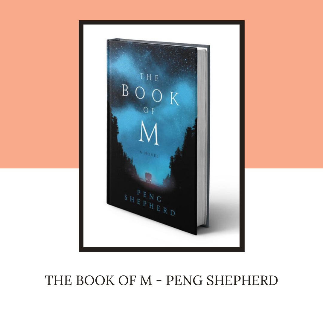 The Book of M - Peng Shepherd