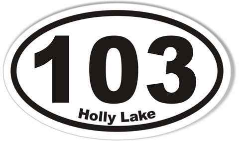 103 Holly Lake Custom Oval Bumper Stickers